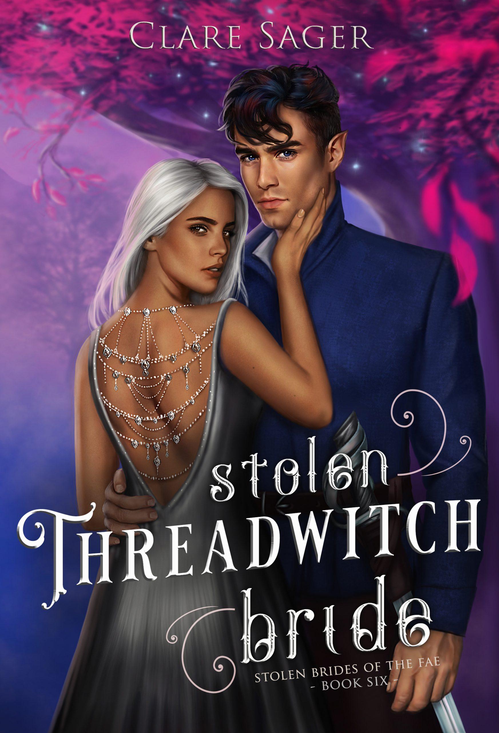 Stolen Threadwitch Bride